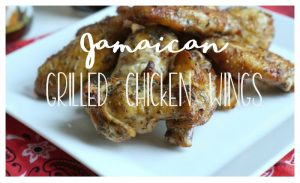 Jamaican Grilled Chicken Wings