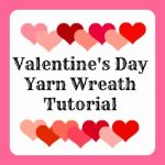 valentine's day yarn wreath tutorial