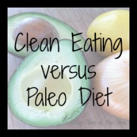 Clean Eating versus Paleo