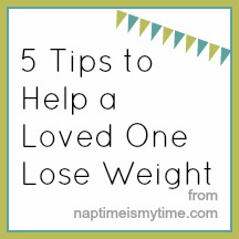 How to Help a Loved One Lose Weight