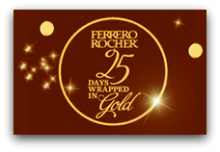Ferrero Rocher 25 Days Wrapped in Gold Sweepstakes