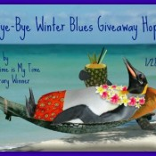 Join Nap Time is My Time and Literary Winner for the Bye Bye Winter Blues Giveaway event!