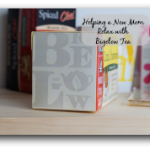 Helping a New Mom Relax with Bigelow Tea