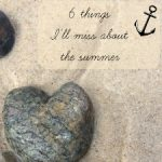 6 Things I will miss about this summer