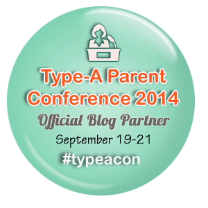 3 Reasons to Attend Type-A Parent Conference
