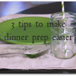 3 ways to become one of the #UnstoppableMoms at dinner time