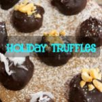 Easy Holiday Truffle Recipe