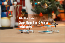 Kid's Craft Idea: Disney Planes Fire & Rescue inspired model planes