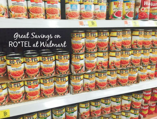 Learn how great savings on RO*TEL at Walmart make delicious snacking more affordable and saves you time in the kitchen #JustAddRotel #ad