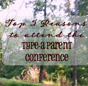Read my top 5 reasons to attend Type-A Parent Conference and save 20% off your conference pass! #typeaparent