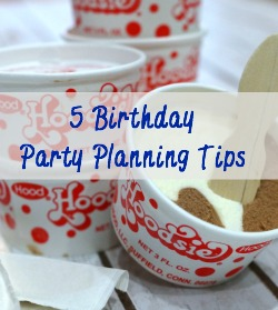 5 Birthday Party Planning Tips