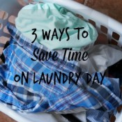 Take back your life by following these easy ways to save time on laundry day! AD