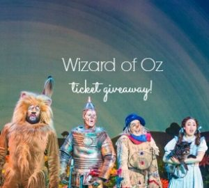 The Wizard of Oz Ticket Giveaway