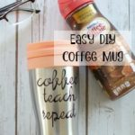 How to Make a Personalized Coffee Mug and a Coffee Break Gift Basket