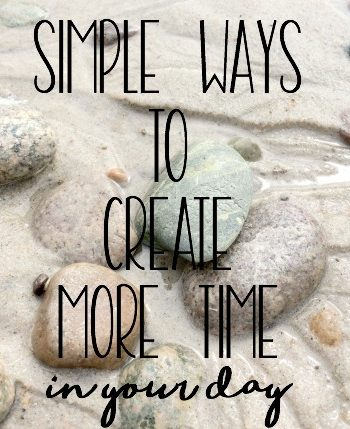 Not enough hours in the day? Maybe you're just not using them well. Check out these great ways to create more time in your day.