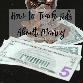 Follow these tips to teach kids about money and they'll have a headstart to being financially responsible adults!
