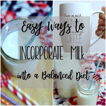 Easy Ways to Incorporate Milk into a Balanced Diet