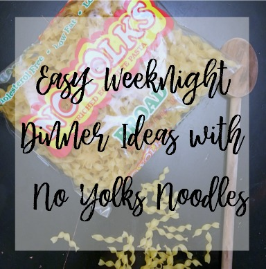 Easy Weeknight Dinner Ideas with No Yolks Broad Noodles