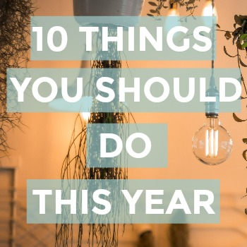 Want to rock this year? Check out this list of 10 Things You Should Do This Year! Implementing these 10 Things are easy, so get started today!
